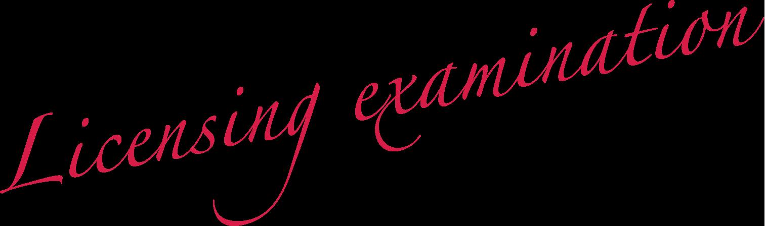Licensing examination